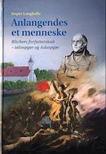 Anlangendes et menneske (University of Southern Denmark studies in Scandinavian languages and literature, nr. 67)