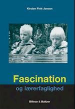Fascination og lærerfaglighed af Kirsten Fink-Jensen