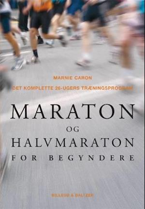 Bog, hæftet Maraton og halvmaraton for begyndere af Marnie Caron