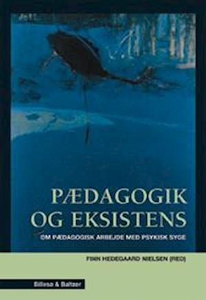 Pædagogik og eksistens af Finn Hedegaard Nielsen