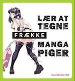Lær at tegne frække mangapiger