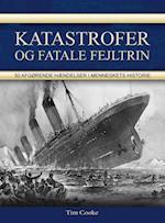 Katastrofer og fatale fejltrin