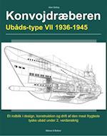 Konvojdræberen - ubåds-typen VII af Allan Gallop