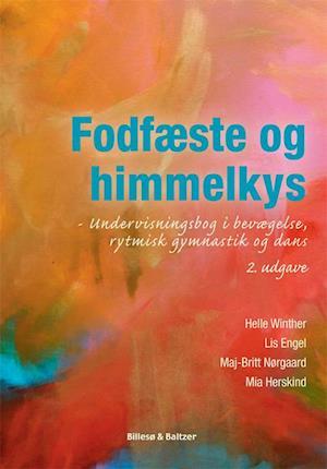 mia herskind – Fodfæste og himmelkys-mia herskind-bog på saxo.com