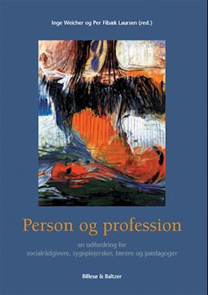 Person og profession af Jette Steensen, Per Fibæk Laursen, Niels Åkerstrøm Andersen