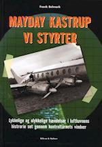 Mayday Kastrup - Vi styrter