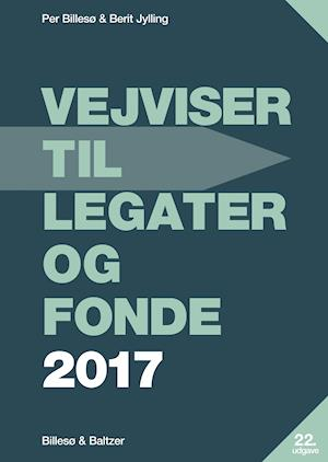 Bog, hardback Vejviser til legater og fonde af Per Billesø, Berit Jylling