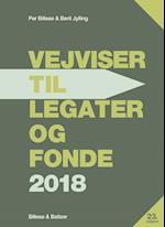 Vejviser til legater og fonde 2018 af Per Billesø, Berit Jylling