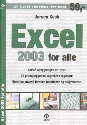 Bog, hæftet Excel 2003 for alle af Jørgen Koch