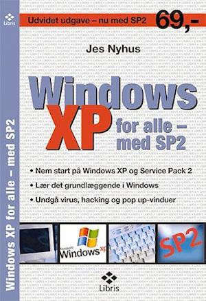 Bog, hæftet Windows XP for alle - med SP2 af Jes Nyhus