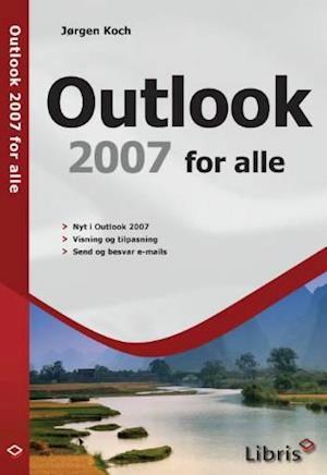Bog, hæftet Outlook 2007 for alle af Jørgen Koch