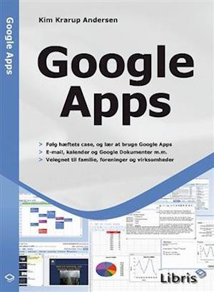 Bog, hæftet Google Apps af Kim Krarup Andersen