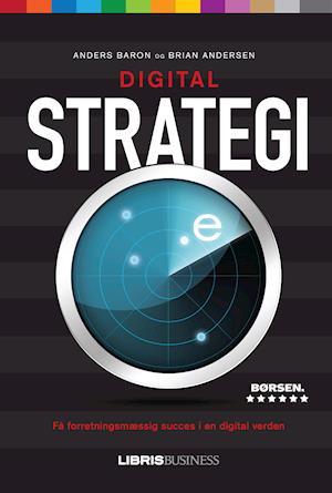 Bog, paperback Digital strategi af Anders Baron, Brian Andersen