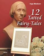 12 Tatted fairy-tales