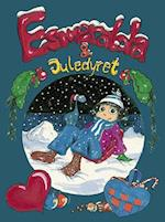 Esmeralda & juledyret (Libris junior)