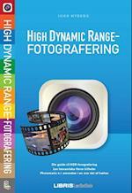 HDR - high dynamic range fotografering (Lær det selv)