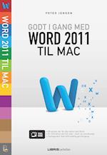 Godt i gang med Word 2011 til Mac (Lær det selv - Visuel guide)