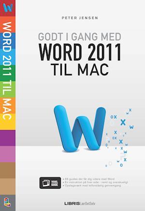 Godt i gang med Word 2011 til Mac af Peter Jensen