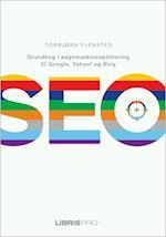 SEO - Grundbog i søgemaskineoptimering til Google, Yahoo! og Bing af Torbjørn Flensted