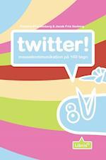 Twitter - massekommunikation på 140 tegn