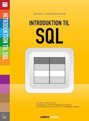 Bog hæftet Introduktion til SQL af Bobby Henningsen