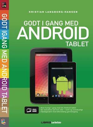 Bog, hæftet Godt i gang med Android tablet af Kristian Langborg-Hansen