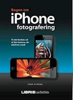 Bogen om iPhone fotografering (Lær det selv)