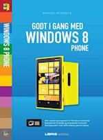 Godt i gang med Windows 8 Phone (Lær det selv - Visuel guide)