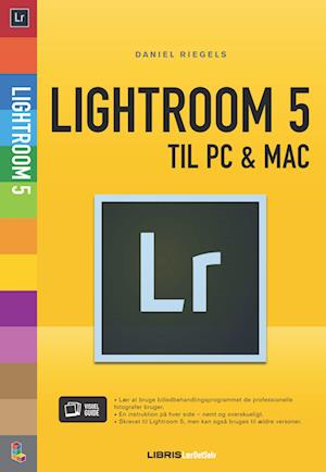 Bog, hæftet Lightroom 5 af Daniel Riegels