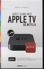 Godt i gang med Apple tv og Netflix (Lær det selv - Visuel guide)