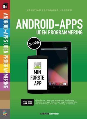 Bog, hæftet Android-apps uden programmering af Kristian Langborg-Hansen