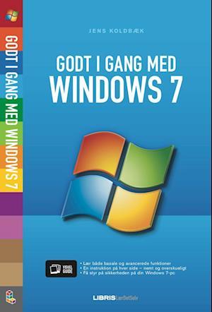Godt i gang med Windows 7 af Jens Koldbæk