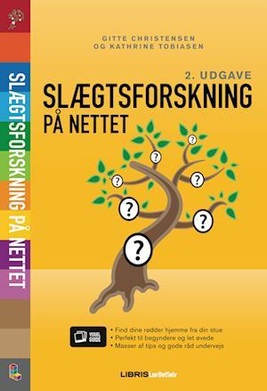 Slægtsforskning på nettet 2. udgave af Gitte Christensen Kathrine Tobiasen