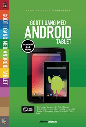 Godt i gang med Android tablet 4.4.2 KitKat af Kristian Langborg-Hansen
