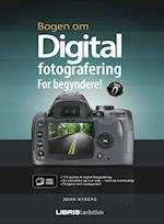 Bogen om digital fotografering (Lær det selv - Visuel guide)