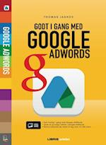Godt i gang med Google AdWords (Lær det selv - Visuel guide)