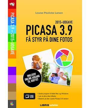 Bog hæftet Picasa 3.9 - få styr på dine fotos af Louise Peulicke Larsen