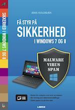 Få styr på sikkerheden i Windows 7 og 8 (Lær det selv - Visuel guide)