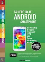 Få mere ud af Android smartphone (Lær det selv - Visuel guide)
