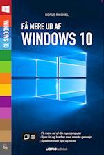 Få mere ud af Windows 10