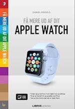 Få mere ud af dit Apple Watch (Lær det selv)
