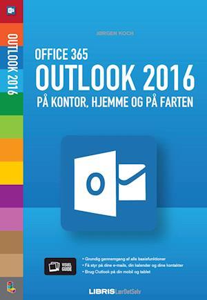 Outlook 2016 – Office 365 af Jørgen Koch