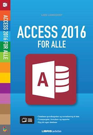 Access 2016 for alle af Lars Ljungqvist