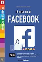 Facebook - Få mere ud af Facebook