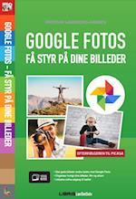 Google Fotos - Få styr på dine billeder
