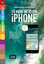 Få mere ud af din iPhone - iOS 10 (Lær det selv)