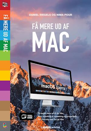 Få mere ud af Mac OS Sierra af Daniel Riegels Nima Pour