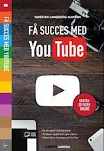 Få succes med YouTube (Lær det selv)