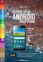 Få mere ud af din Android smartphone (Lær det selv)