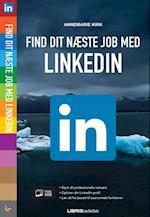 Find dit næste job med LinkedIn (Lær det selv)